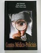 Livro Contos Médico- Policiais Autor Pasternak, Jacyr /vicente Amato e Walter Nelson (2002) [usado]