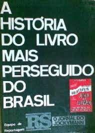 Livro História do Livro Mais Perseguido do Brasil, a Autor Equipe de Reportagem (1991) [usado]