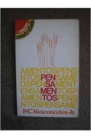 Livro Pensamentos Autor Vasconcelos, P.c. (1984) [usado]