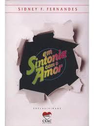 Livro em Sintonia com o Amor Autor Fernandes, Sidney F. (2013) [usado]