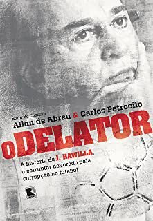 Livro Delator, o Autor Abreu, Allan de (2018) [usado]