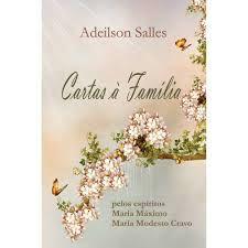 Livro Cartas a Família Autor Salles, Adeilson (2011) [usado]