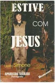 Livro Estive com Jesus Autor Talhari, Aparecida (2012) [usado]