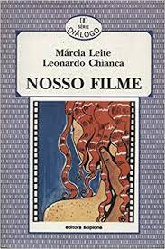 Livro Nosso Filme Autor Leite, Márcia (1995) [usado]