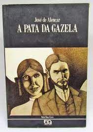 Livro Pata da Gazela, a Autor Alencar, José de (1992) [usado]