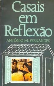 Livro Casais em Reflexão Autor Fernandes, Antônio M. (1986) [usado]