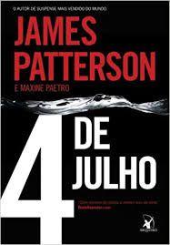 Livro 4 de Julho Autor Patterson, James (2011) [usado]