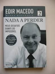Livro Nada a Perder: Meus Desafios Diante do Impossível Livro 2 Autor Macedo, Edir (2013) [usado]