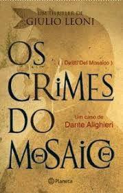 Livro Crimes do Mosaico, os Autor Leoni, Giulio (2006) [usado]