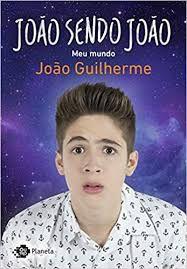 Livro João Sendo João- Meu Mundo Autor Guilherme, João (2016) [usado]