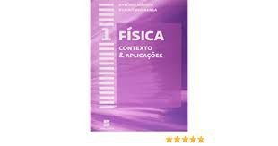 Livro Física 1 - Contexto e Aplicações Ensino Médio Autor Alvarenga, Beatriz e Antônio Máximo (2012) [usado]