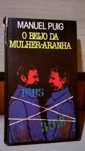 Livro Beijo da Mulher-aranha, o Autor Puig, Manuel (1981) [usado]