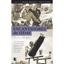Livro Encantadores de Vidas Autor Moreira, Eduardo (2012) [usado]