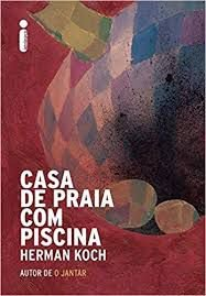 Livro Casa de Praia com Piscina Autor Koch, Herman (2015) [usado]