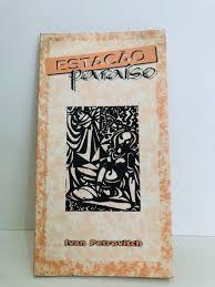 Livro Estação Paraíso Autor Petrovitch, Ivan [usado]