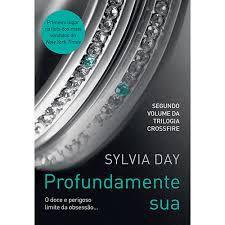 Livro Profundamente sua Autor Day, Sylvia (2012) [usado]