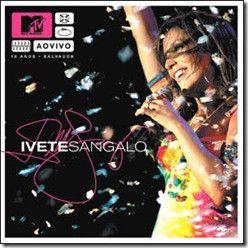 Cd Ivete Sangalo - Mtv ao Vivo Interprete Ivete Sangalo (2004) [usado]