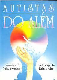Livro Autistas do Além Autor Moraes, Nelson (1995) [usado]