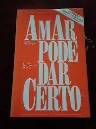 Livro Amar Pode Dar Certo Autor Shinyashiki, Roberto T. [usado]