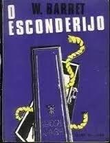 Livro Esconderijo, o Autor Barret, W. (1976) [usado]