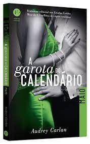 Livro a Garota do Calendário: Maio Autor Carlan, Audrey (2016) [usado]
