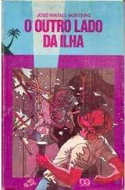 Livro Outro Lado da Ilha, o (série Vaga-lume) Autor Monteiro, José Maviael (1987) [usado]