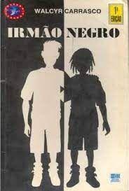 Livro Irmão Negro Autor Carrasco, Walcyr (1995) [usado]