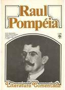 Livro Raul Pompéia - Literatura Comentada Autor Curvello, Mário (1981) [usado]