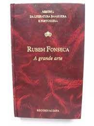 Livro Grande Arte, a Autor Fonseca, Rubem (1983) [usado]