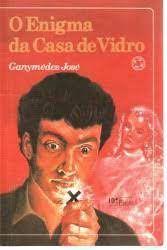 Livro Enigma da Casa de Vidro, o Autor Jose, Ganymedes (1986) [usado]