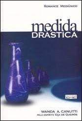 Livro Medida Drástica Autor Canutti, Wanda A. (2005) [usado]