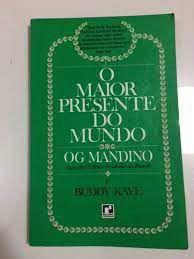 Livro Maior Presente do Mundo, o Autor Mandino, Og (1978) [usado]