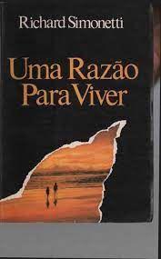 Livro Uma Razão para Viver Autor Simonetti, Richard (1992) [usado]
