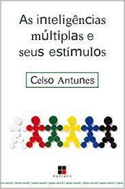 Livro Inteligências Múltiplas e seus Estímulos Autor Antunes, Celso (2002) [usado]