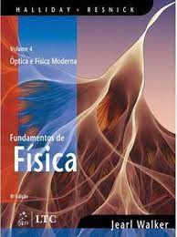 Livro Fundamentos de Fisica 4 - Óptica e Física Moderna Autor Walker, Halliday Resnick (2011) [usado]