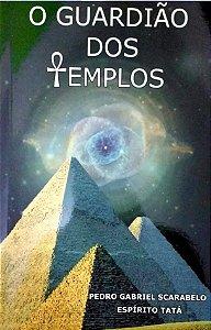 Livro O Guardião dos Templos A História de Tatá Caveira
