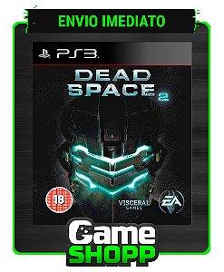 Dead Space 2 - Ps3 - Midia Digital