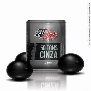Bolinha 50 Tons De Cinza | Soft Love