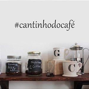 Adesivo Decorativo Frase ''Cantinho do Café''