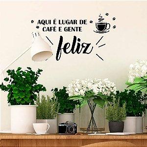 "Adesivo Decorativo Frase ""Café e Gente Feliz"""