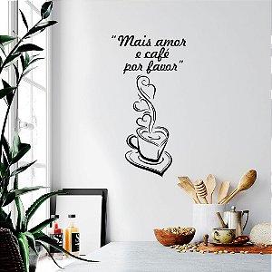 """Adesivo Decorativo Frase """"Mais Café e Amor"""""""