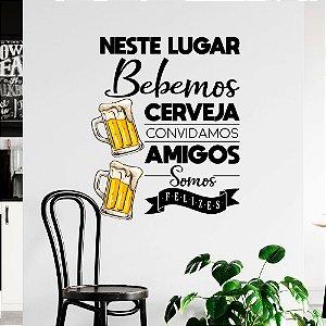 Adesivo Decorativo Bebemos Cerveja