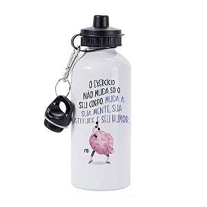 Squeeze 500ml - O Exercício não Muda só o Seu Corpo