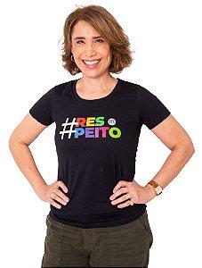 Camisa - #RESPEITO