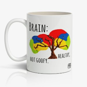 Caneca - Brain Healthy Not Goofy