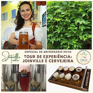 """Tour: Especial de Aniversário 27/03 """"EXPERIÊNCIA: JOINVILLE é CERVEJEIRA"""""""