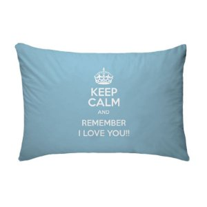 Fronha Para Travesseiros Nerderia e Lojaria keep calm and remember i love you azul colorido