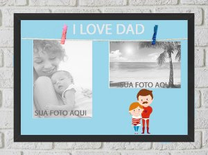 Quadro Porta Foto e Recadinho com Varal 23x33cm i love dad preto