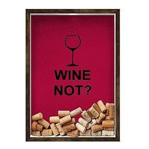 QUADRO 33X43  PORTA ROLHA DE VINHO Nerderia e Lojaria vinho wine not madeira