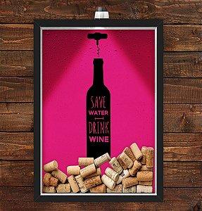 Quadro Caixa Porta Rolha de Vinho 33x43 cm (Com Led) Lojaria e Nerderia. save water wine preto